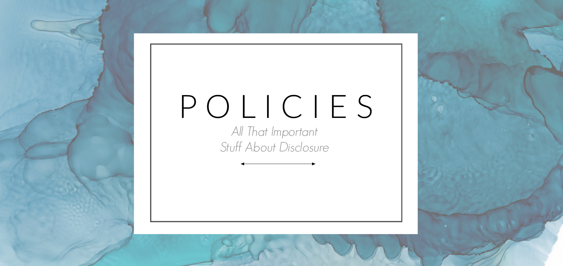 Policies and Disclosure
